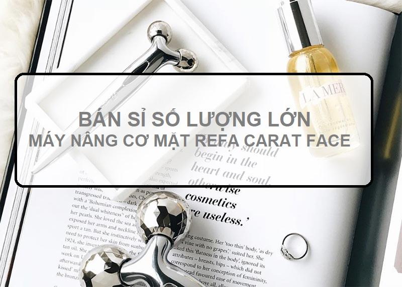 máy massage nâng cơ mặt Refa Carat Face giá sỉ